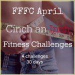 FFFC April Cinch An Inch Fitness Challenges 2014