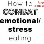 How To COMBAT Emotional/Stress Eating – Google Hangout On Air Live