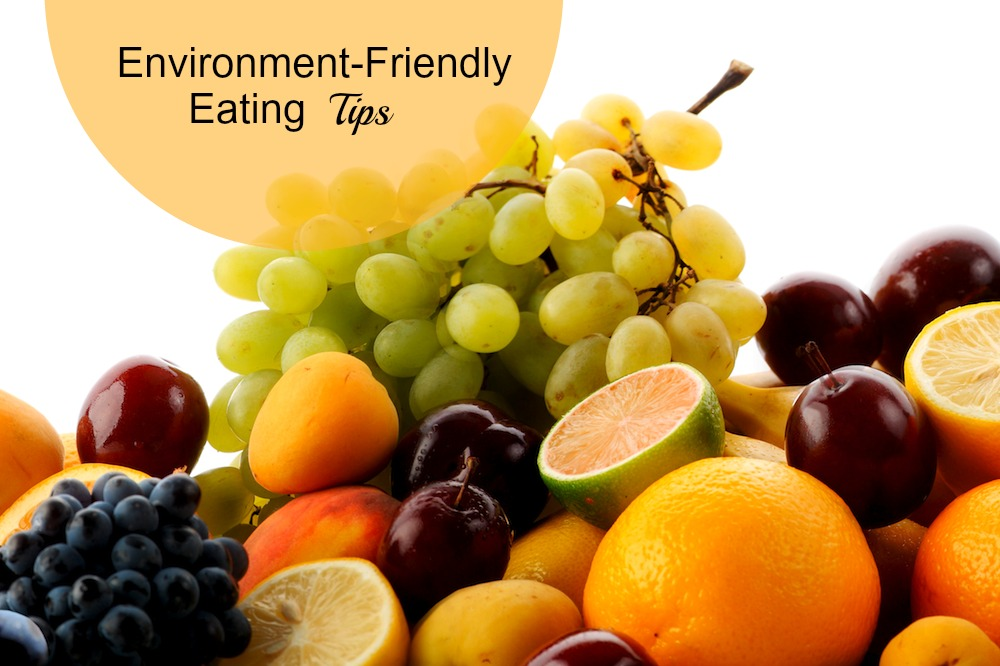 Environment Friendly Eating Tips