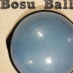 Ode To The Bosu Ball