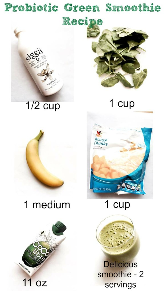 Probiotic Green Smoothie Recipe bananas, spinach, siggi's yogurt, mango, coconut water
