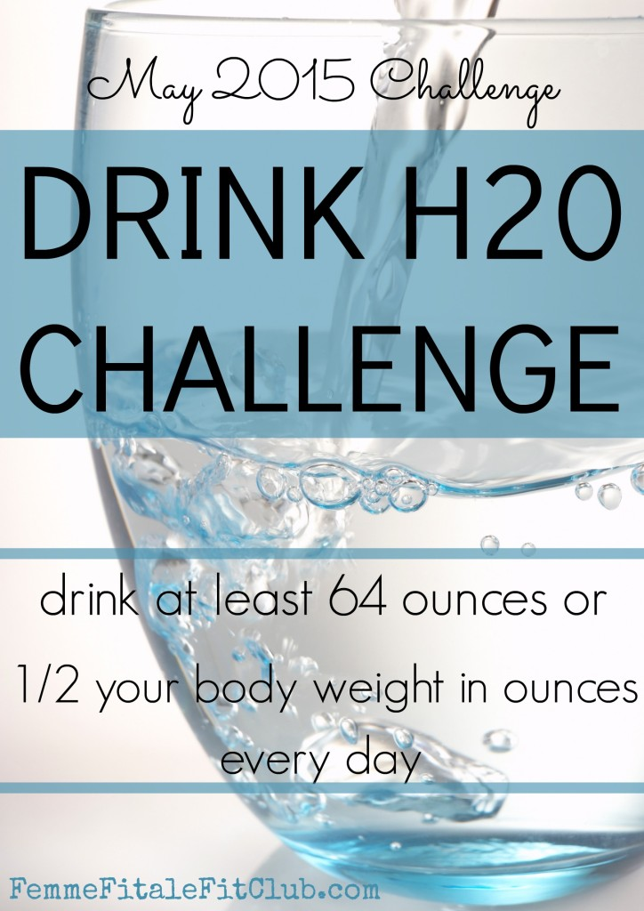 May 2015 Drink H20 Challenge