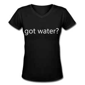 got water? t-shirt