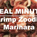 Meal Mondays:  Shrimp Zoodles Marinara