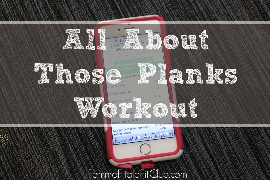 All About Those Planks Workout