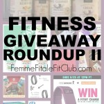 #FitnessFriday – Fitness Giveaway Round Up II