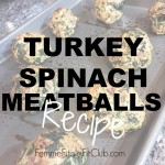 Meal Monday:  Turkey Spinach Meatballs