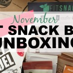 November Fit Snack Box Unboxing