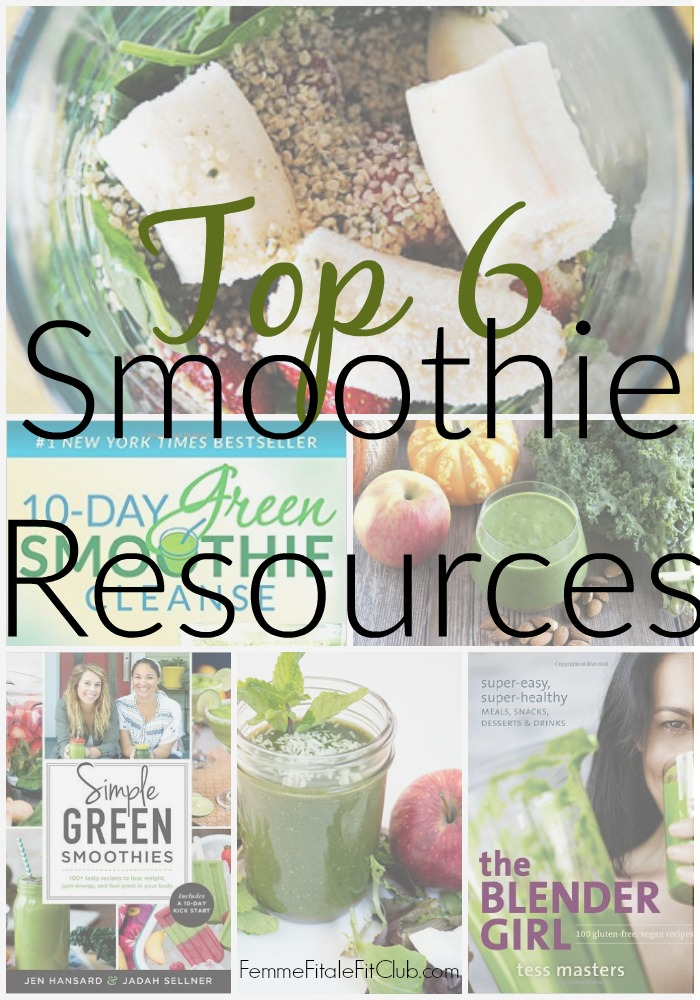 Top 6 Smoothie Resources