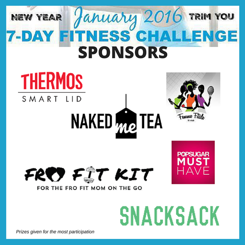 Challenge Sponsors include Naked Me Tea, POPSUGAR, Fro Fit Kit, Snack Sack, Femme Fitale Fit Club and Thermos.