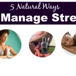 5 Natural Ways to Manage Stress