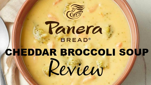 Panera Bread Broccoli Cheddar Soup review