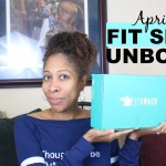 April 2016 Fit Snack Box Unboxing