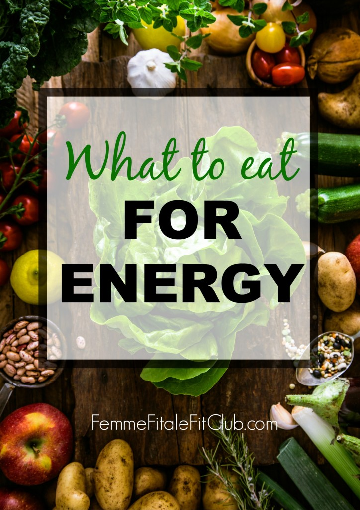 What To Eat For Energy