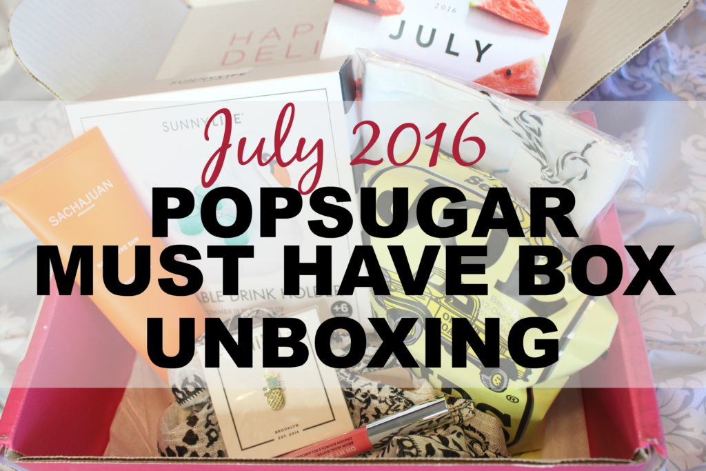July 2016 POPSUGAR Must Have Box unboxing