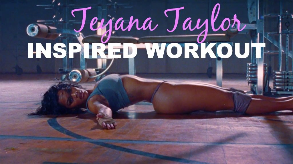 Teyana Taylor INSPIRED WORKOUT