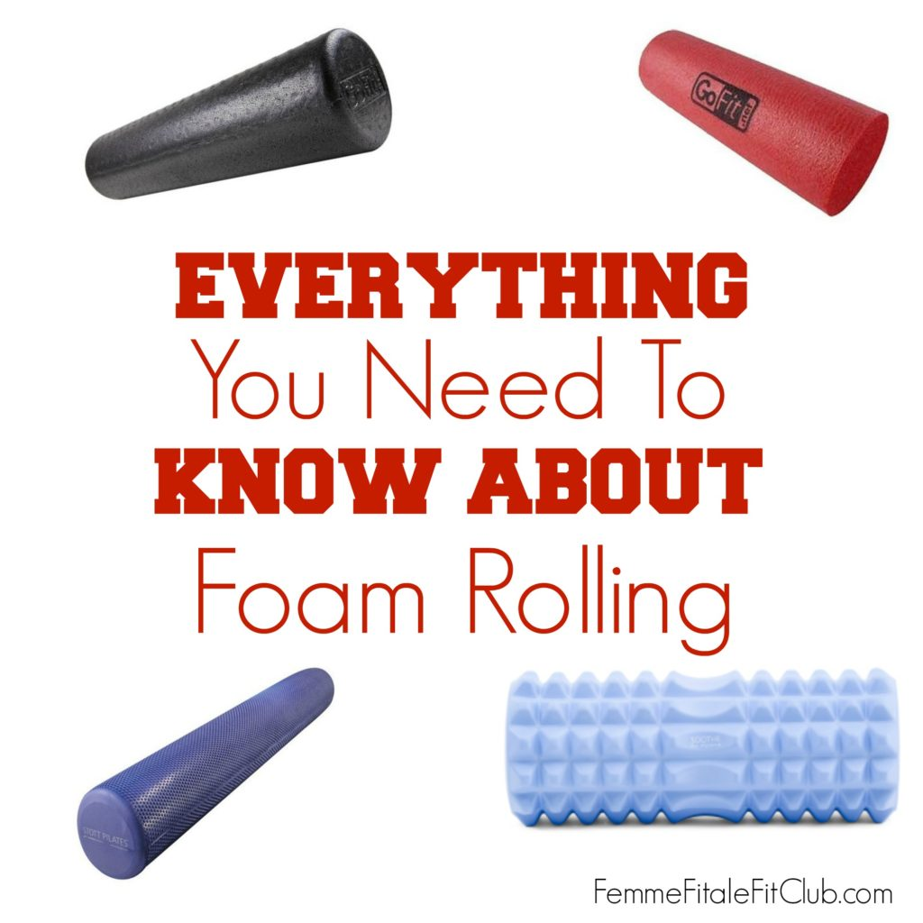 everything-you-need-to-know-about-foam-rolling