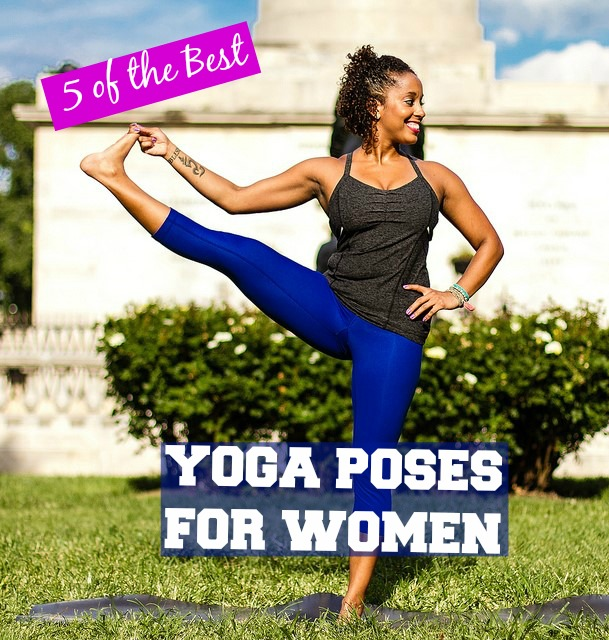 Femme Fitale Fit Club ® Blog5 Of The Best Yoga Poses For
