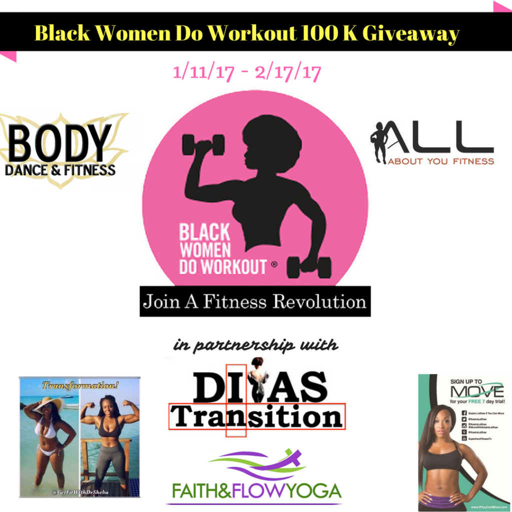 Black Women DO Workout 100K giveaway