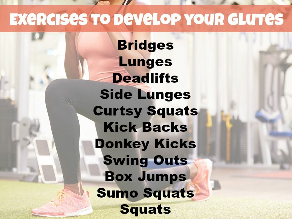 Exercises to develop your glutes