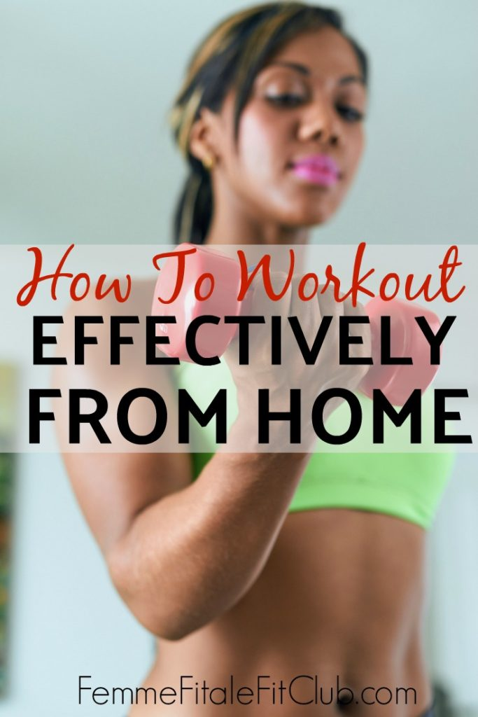 How to workout effectively from home