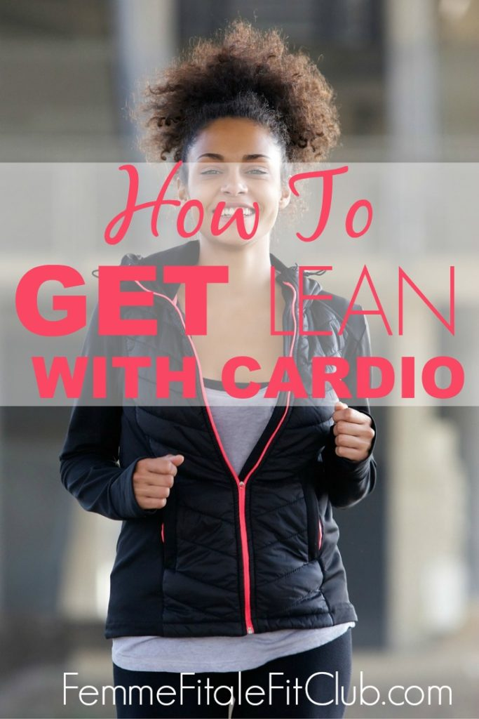 How To Get Lean with Cardio