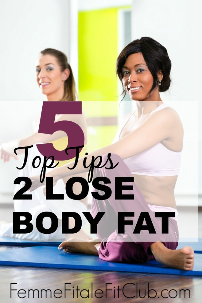 5 Top Tips to Lose Body Fat