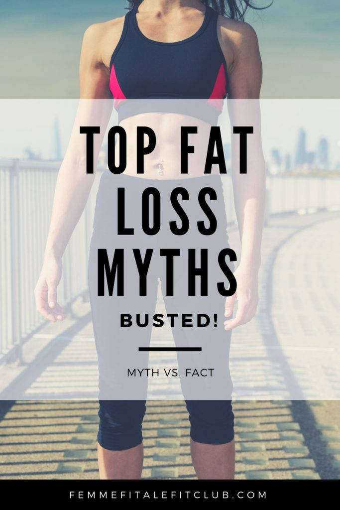Top Fat Loss Myths